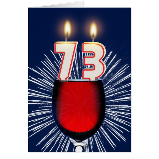 73rd Birthday with wine and candles Card