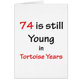 74 Tortoise Years Card