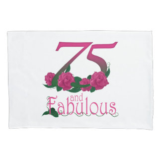 75 and fabulous 75th birthday flowers pillow cover