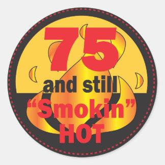 75 and Still Smokin Hot - 75th Birthday Classic Round Sticker