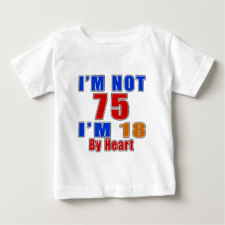 75 Birthday Designs Baby T-Shirt