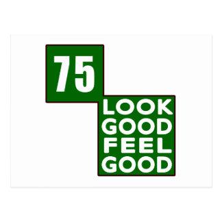75 Look Good Feel Good Post Card