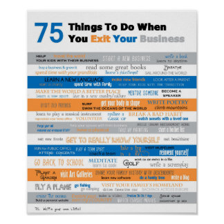75 Things to Do When you Exit your Business Poster