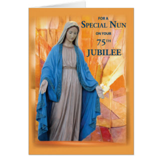 75th Anniversary Jubilee for Catholic Nun, Mary Card