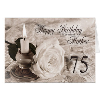 75th Birthday card for mother,The candle and rose