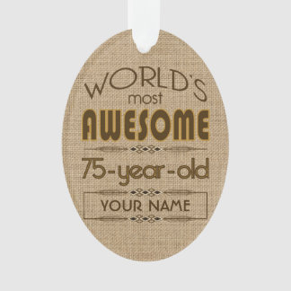 75th Birthday Celebration World Best Fabulous Ornament