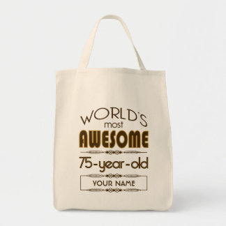 75th Birthday Celebration World Best Fabulous Tote Bag