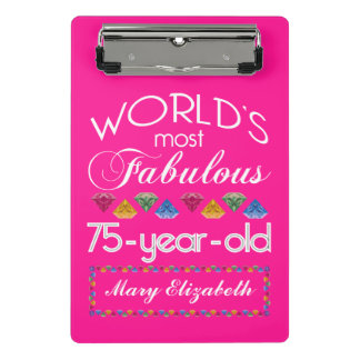 75th Birthday Most Fabulous Colorful Gems Pink Mini Clipboard