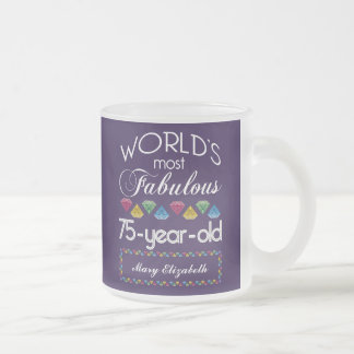 75th Birthday Most Fabulous Colorful Gems Purple 10 Oz Frosted Glass Coffee Mug