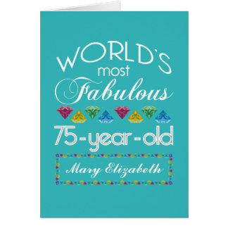 75th Birthday Most Fabulous Colourful Gem Card