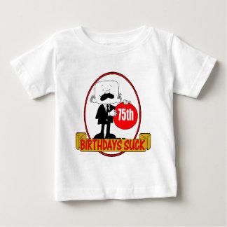 75th Birthday Sucks Gifts Baby T-Shirt