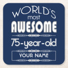 75th Birthday Worlds Best Fabulous Dark Blue Square Paper Coaster