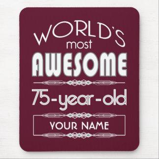 75th Birthday Worlds Best Fabulous Dark Red Mousepad