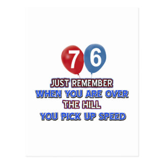 76 and over the hill birthday designs postcard