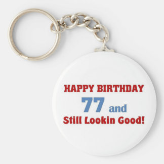 77 and still looking good key chains