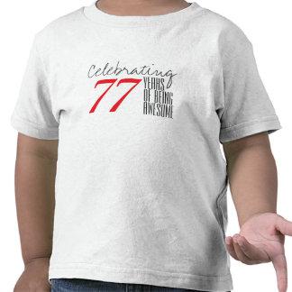 77 ans d'être impressionnant t-shirts