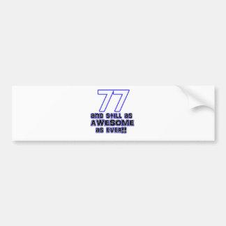 77th birthday design bumper sticker