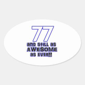 77th birthday design oval sticker