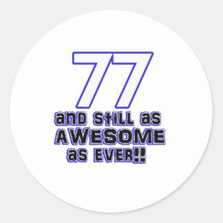 77th birthday design round sticker