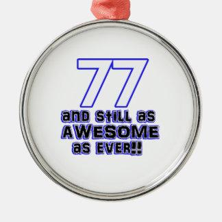 77th birthday design Silver-Colored round ornament