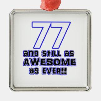 77th birthday design Silver-Colored square ornament