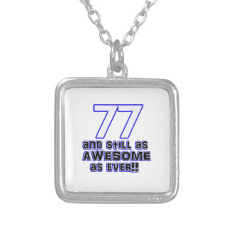 77th birthday design silver plated necklace