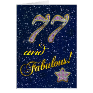 77th birthday for someone Fabulous Card