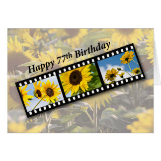 77th Birthday Sunflower Filmstrip Card