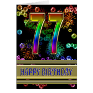 77th Birthday with rainbow bubbles and fireworks Card