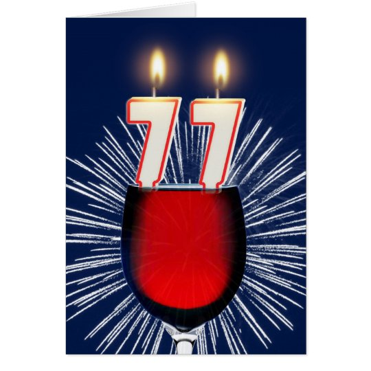 77th Birthday with wine and candles Card