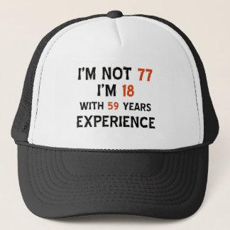 77th cool birthday designs trucker hat
