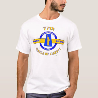 """77TH INFANTRY DIVISION """"STATUE OF LIBERTY"""" T-Shirt"""