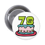 78 Year Old Birthday Cake Buttons