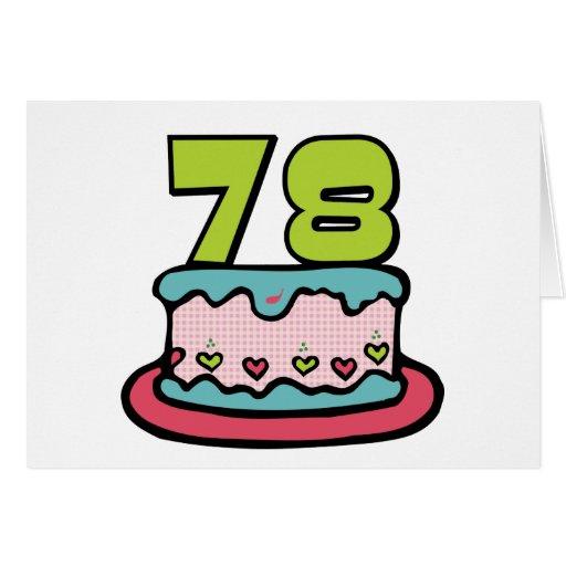 78 Year Old Birthday Cake Greeting Cards