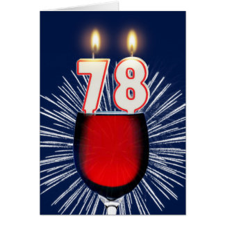 78th Birthday with wine and candles Card