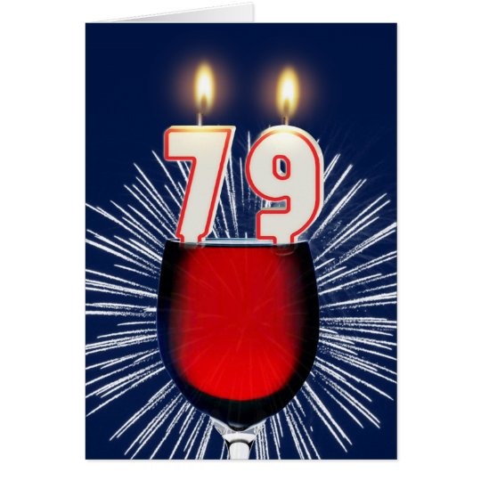 79th Birthday with wine and candles Card