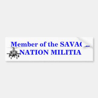 7-08d, Member of the SAVAGE NATION MILITIA Bumper Sticker