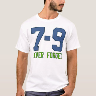 7-9. Never Forget. T-Shirt