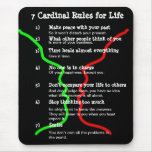 7 Cardinal Rules for LIFE Mouse Pad