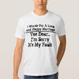 7 Words For A Long and Happy Marriage - Customized Tees