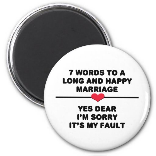 7 Words For A Long and Happy Marriage Refrigerator Magnets