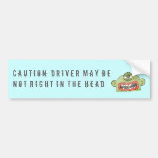 7B CAUTION: DRIVER NOT RIGHT BUMPER STICKER