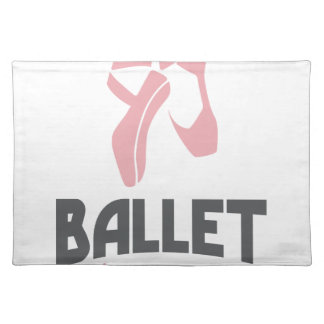 7th February - Ballet Day - Appreciation Day Placemat