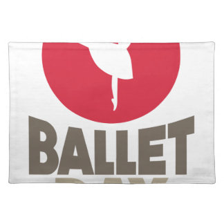 7th February - Ballet Day Placemat