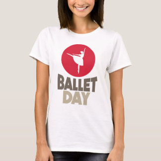 7th February - Ballet Day T-Shirt