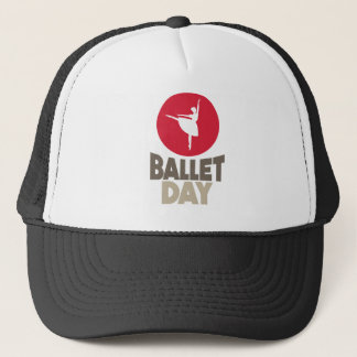 7th February - Ballet Day Trucker Hat