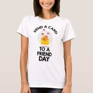 7th February - Send a Card to a Friend Day T-Shirt