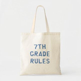 7th Grade Rules Budget Tote Bag