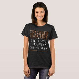 7th Grade Teacher Idol The Queen The Woman Tshirt