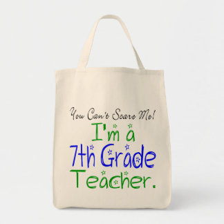7th Grade Teacher Tote Grocery Tote Bag